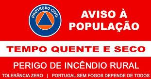 AVISO À POPULAÇÃO: PERIGO INCÊNDIO RURAL