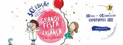 Torres Vedras | A GRANDE FESTA DA CRIANÇA – OESTEINFANTIL COMPLETA TRÊS DÉCADAS DE EXISTÊNCIA
