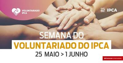 Barcelos | Semana do Voluntariado do IPCA – 25 de maio a 1 de junho