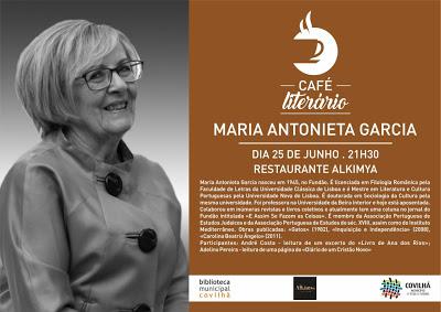 Covilhã | MARIA ANTONIETA GARCIA NO CAFÉ LITERÁRIO