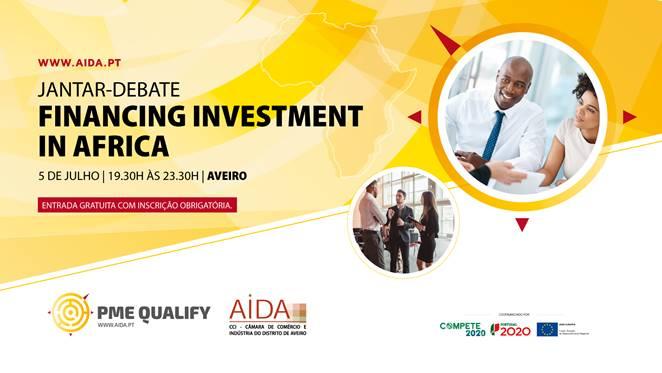 AIDA CCI | Convite | Jantar-debate Financing Investment in Africa | 5 Julho | 19h às 23.30h | Aveiro