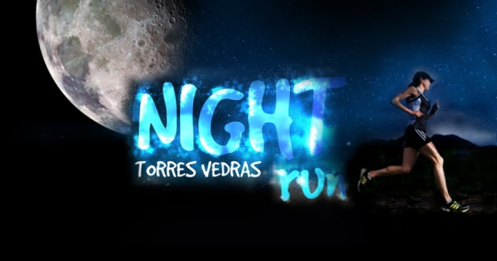 "TORRES VEDRAS NIGHT RUN"" DE REGRESSO A SANTA CRUZ"