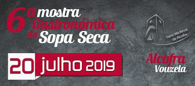 Vouzela | Iniciativa promovida pela Junta de Freguesia de Alcofra, Mostra Gastronómica da Sopa Seca de Alcofra é no dia 20 de julho