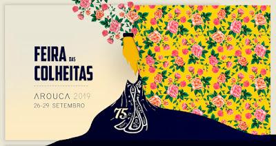 Evento | Feira das Colheitas 2019: de 26 a 29 de setembro, é tempo de colheita em Arouca