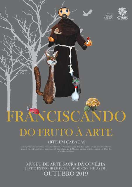 Covilhã | ECO-EXPOSIÇÃO SOBRE S. FRANCISCO DE ASSIS NO MUSEU DE ARTE SACRA