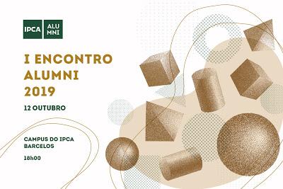 Barcelos | I Encontro Alumni do IPCA acontece no sábado
