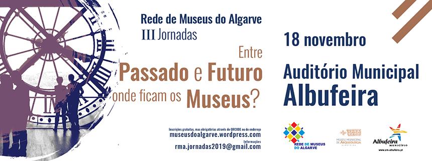 Sul | III Jornadas da Rede de Museus do Algarve
