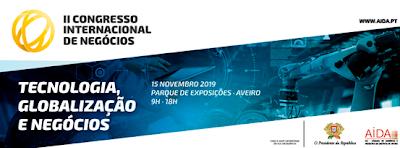 Congresso Internacional de Negócios | 15 Nov | Parque de Exposições de Aveiro