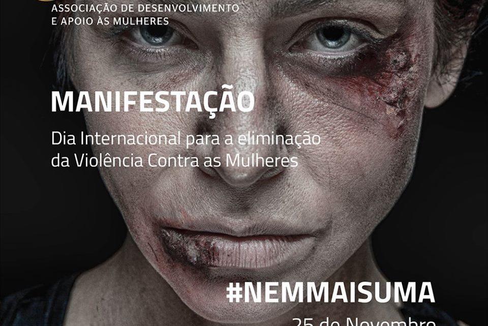 Sociedade | Manifestação assinala Dia Internacional para a eliminação da Violência contra as Mulheres