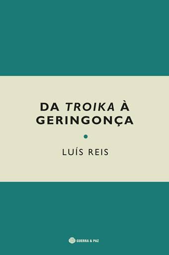 Da Troika à Geringonça: Uma década de governação em Portugal, analisada pelo economista Luís Reis