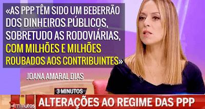 «PPP: Milhões e milhões roubados aos contribuintes» Joana Amaral