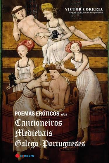 Livro inédito traduz poesia erótica medieval do galego-português para linguagem actual