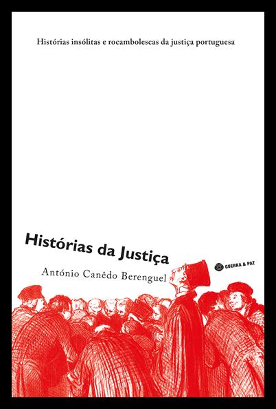 Os casos mais insólitos dos tribunais portugueses reunidos num livro