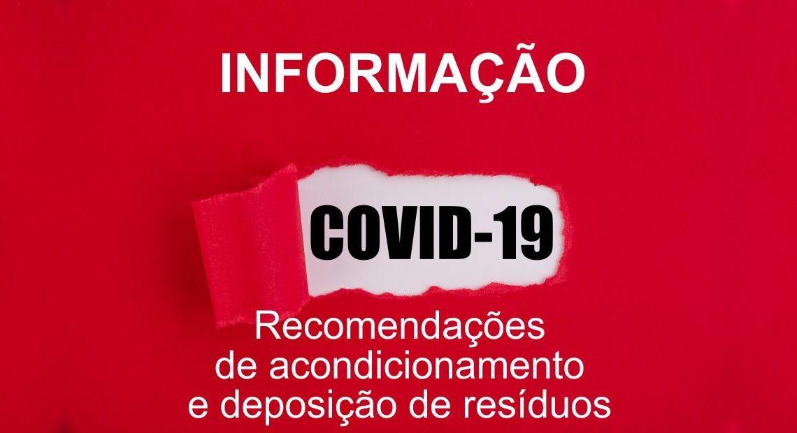 Silves   MUNICÍPIO LANÇA RECOMENDAÇÕES SOBRE PROCEDIMENTOS DE ACONDICIONAMENTO E DEPOSIÇÃO DE RESÍDUOS SÓLIDOS URBANOS DURANTE O SURTO DE COVID-19