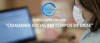 """Inscrição Curso Livre on-line """"Cidadania Social em tempos de crise"""""""