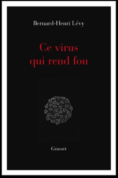 Guerra e Paz adquire os direitos de obra polémica de Bernard-Henri Lévy sobre a covid-19