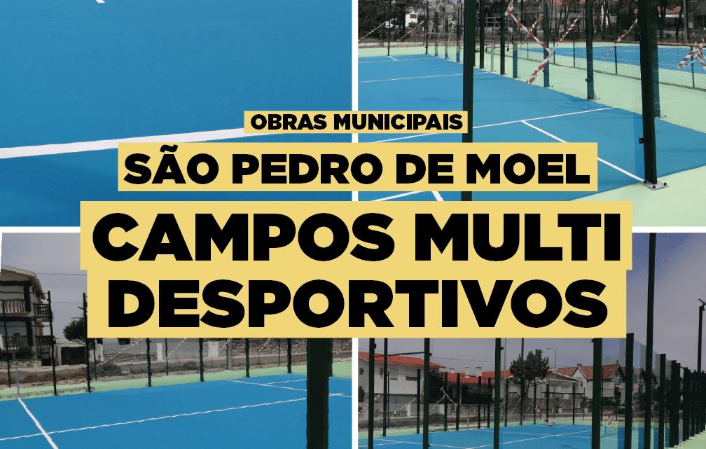 CAMPOS MULTIDESPORTIVOS DE SÃO PEDRO DE MOEL