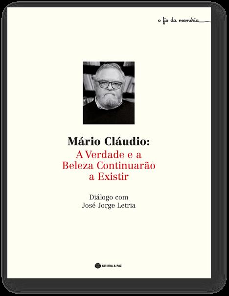 Mário Cláudio: «Onde acaba a vida e começa o romance»