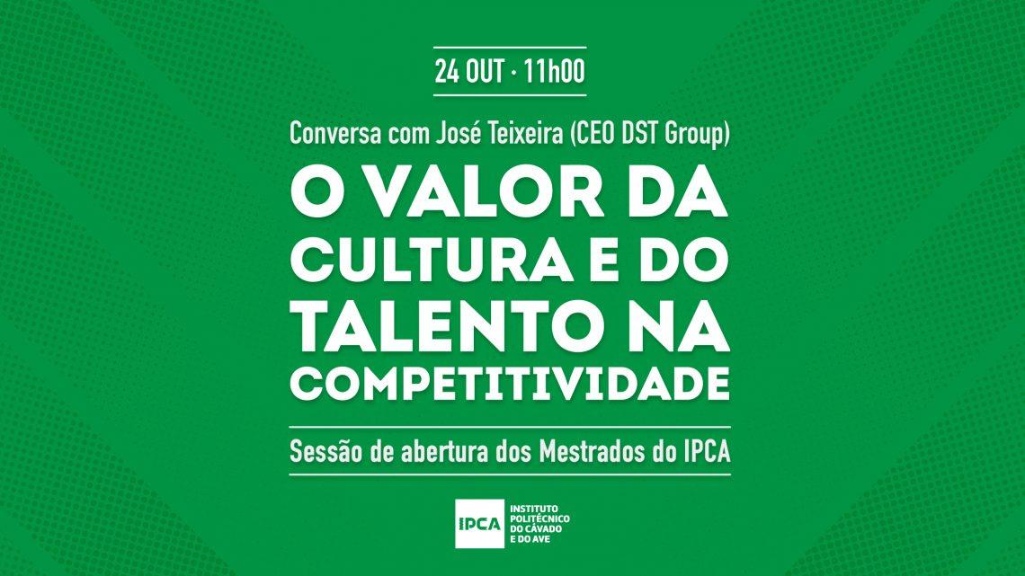 Barcelos   Sessão de Abertura dos Mestrados do IPCA realiza-se em formato híbrido com o CEO da DST Group