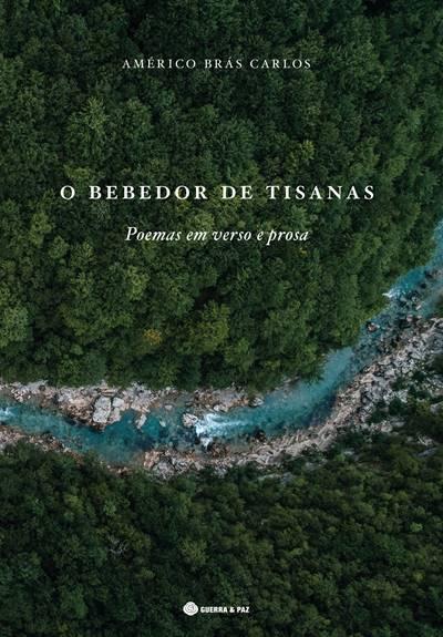 A. M. Pires Cabral revisita poesia de Américo Brás Carlos n'O Bebedor de Tisanas