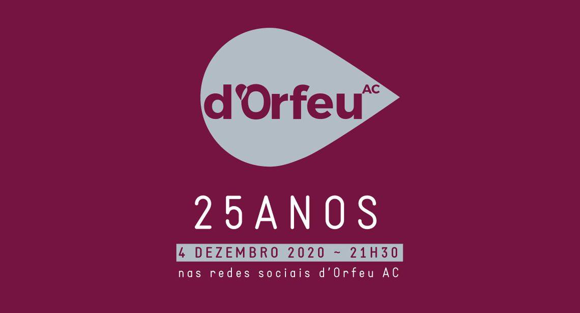 Festa online dos 25 Anos d'Orfeu começa hoje!