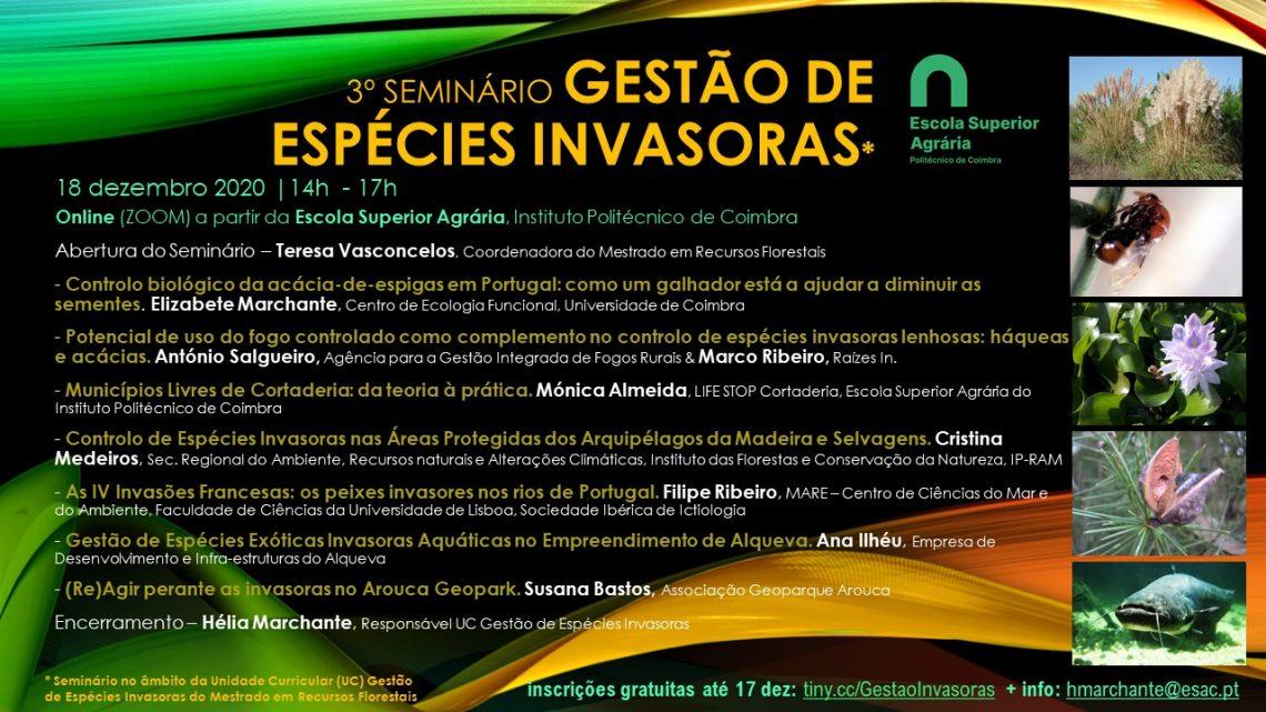 """18 de dezembro   14h00 às 17h00   On-line Agrária de Coimbra promove 3.º Seminário """"Gestão de Espécies Invasoras"""""""
