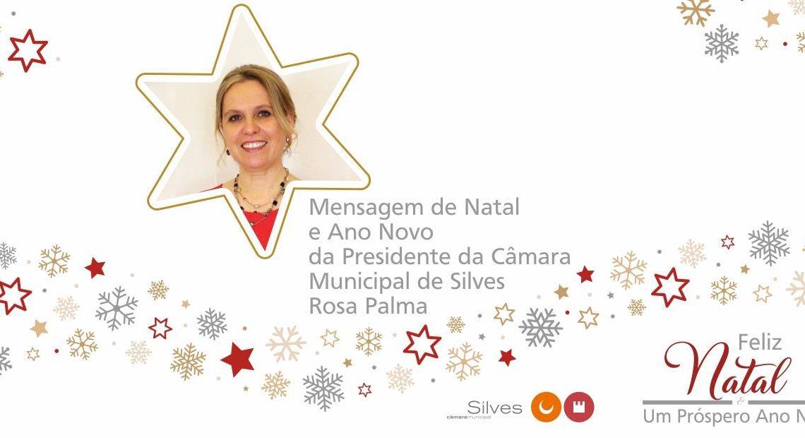 MENSAGEM DE NATAL DA PRESIDENTE DA CÂMARA MUNICIPAL DE SILVES, ROSA PALMA