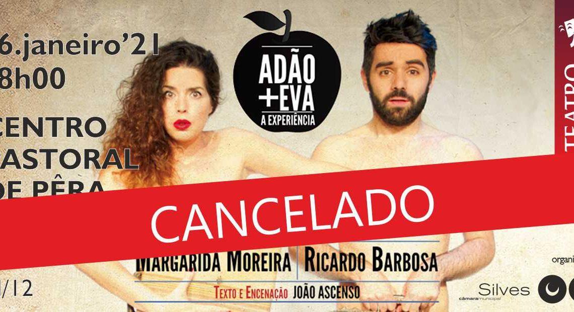 """SILVES   PEÇA """"ADÃO + EVA – A EXPERIÊNCIA"""" FOI CANCELADA"""