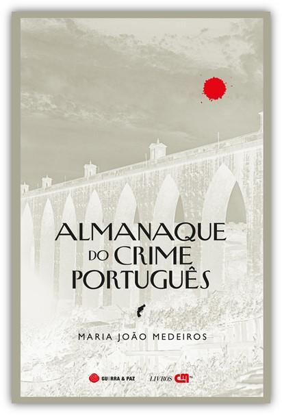 As figuras, os cenários e os momentos que marcam a história do crime português