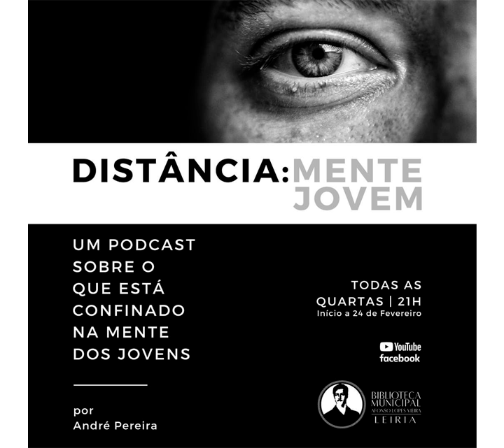 """Leiria   Distância:Mente Jovem – um podcast para perceber o que está """"confinado"""" na mente dos Jovens em tempo de pandemia"""