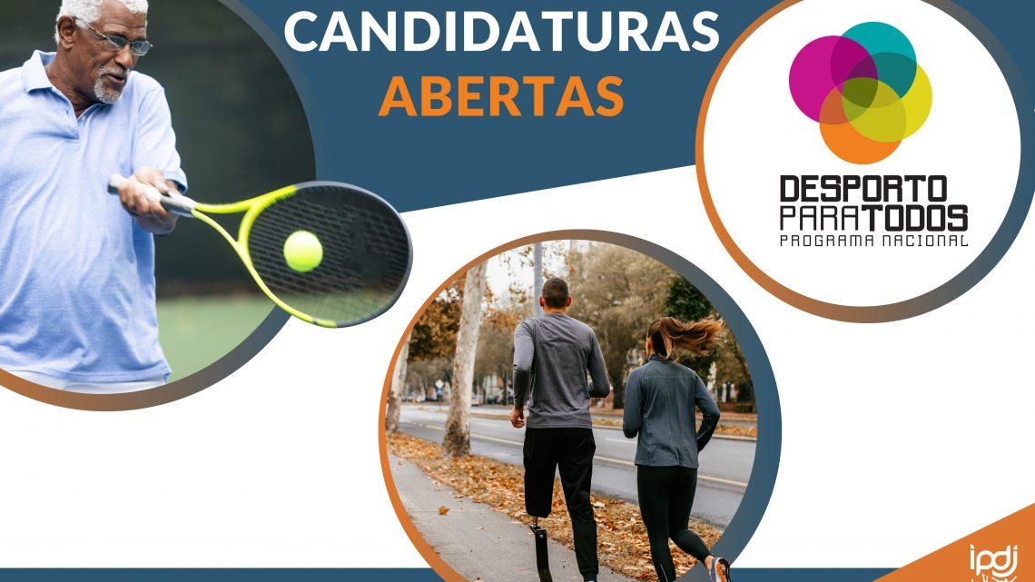 Programa Nacional de Desporto para Todos (PNDpT): Candidaturas   1.ª fase – até 15 de março