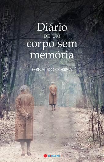 Diário de Um Corpo Sem Memória