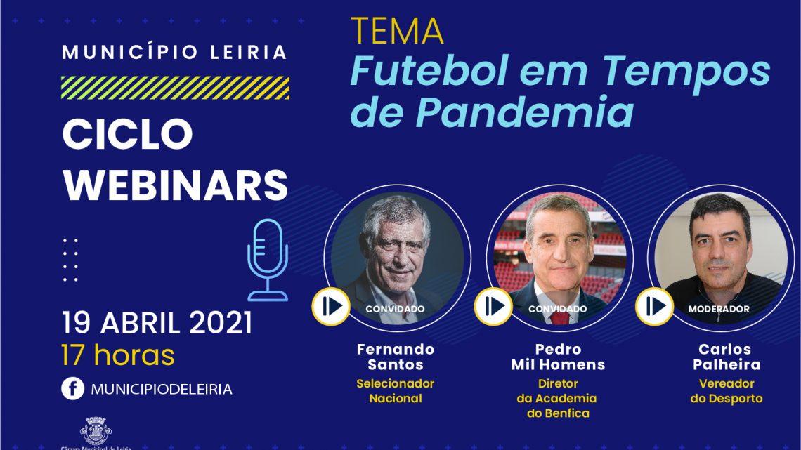 Leiria | Selecionador Nacional e Diretor da Academia do Benfica em webinar do Município