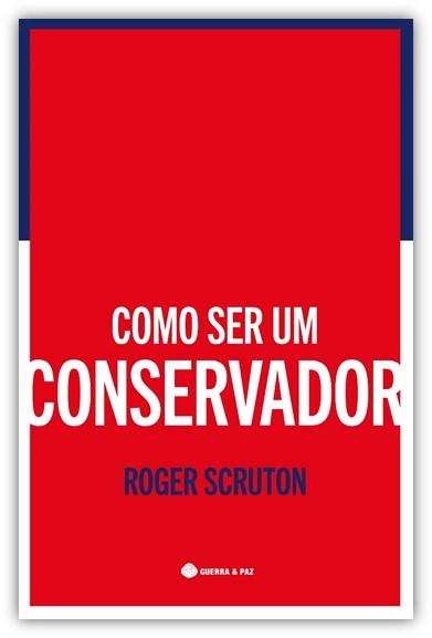 Livros | Como Ser Um Conservador