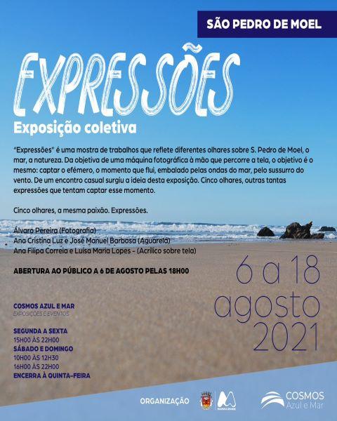 """São Pedro de Moel   Cosmos Azul e Mar exibe exposições """"Expressões"""" e """"Antes & Depois"""""""