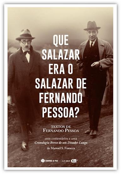Que Salazar era o Salazar de Fernando Pessoa?
