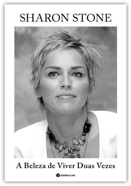 Livros | O calor e a graça de Sharon Stone