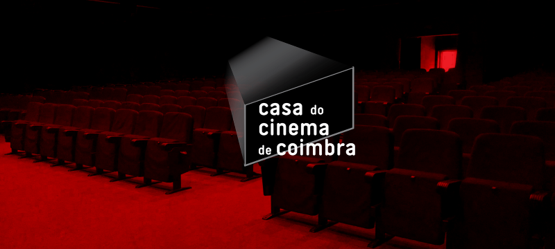 Novo Inquilino na Casa do Cinema de Coimbra & Cinema Fora de Portas