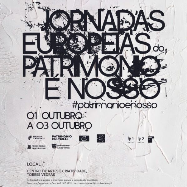 Torres Vedras | JORNADAS EUROPEIAS DO PATRIMÓNIO 2021- SALVAGUARDA E PRESERVAÇÃO DO PATRIMÓNIO DO CARNAVAL
