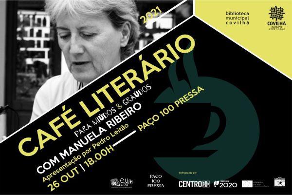 Covilhã   CAFÉ LITERÁRIO COM MANUELA RIBEIRO