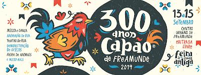 Evento | 300 Anos Capão de Freamunde | Dias 13, 14 e 15 de Setembro