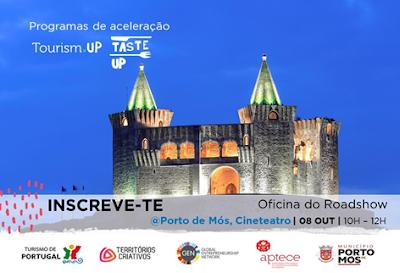 Porto de Mós | Programas de Acelaração Tourism Up e Taste Up