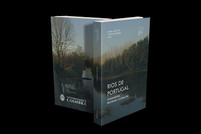 Livros | Lançamento do livro Rios de Portugal. Comunidades, Processos e Alterações