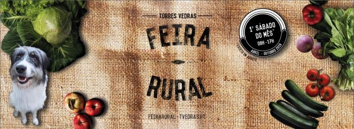 Torres Vedras | FEIRA RURAL DE TORRES VEDRAS RETORNA À CIDADE…