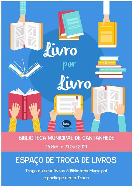 """Até 31 de outubro, na Biblioteca Municipal """"Livro por Livro [espaço de troca de livro]"""" decorre em Cantanhede"""