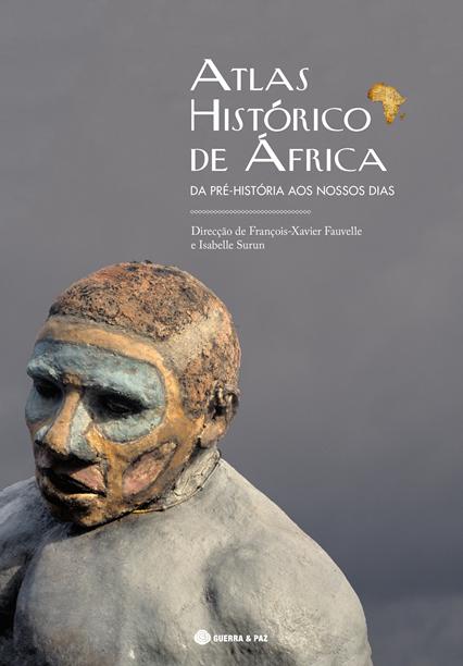Atlas Histórico de África A obra rigorosa que faltava à edição portuguesa