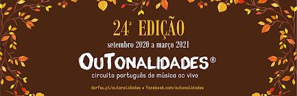 24.º Outonalidades: palco aos músicos de todas as músicas!