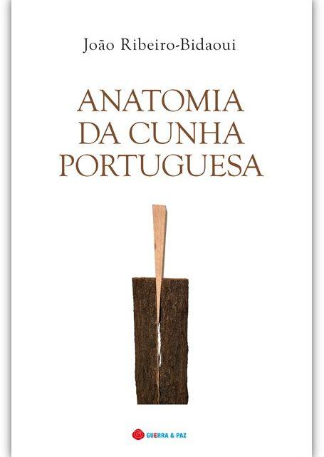 Anatomia da Cunha Portuguesa