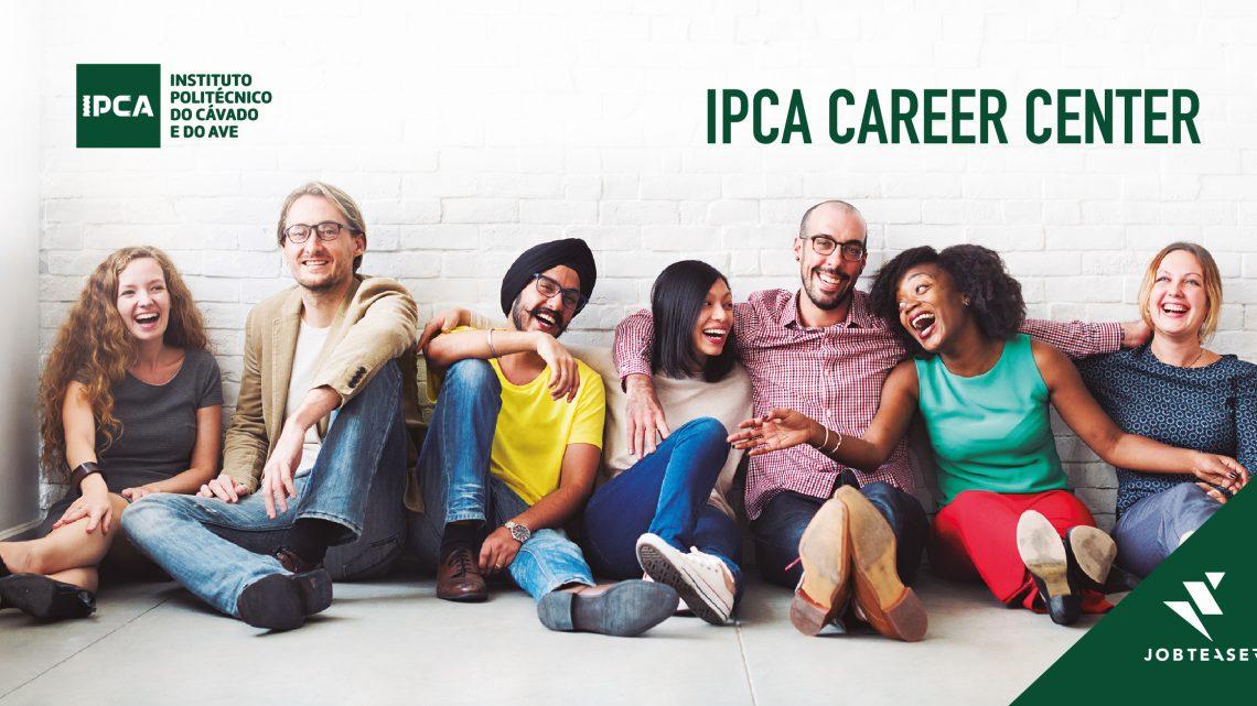 Barcelos   IPCA tem novo Portal de Emprego – O IPCA CAREER CENTER