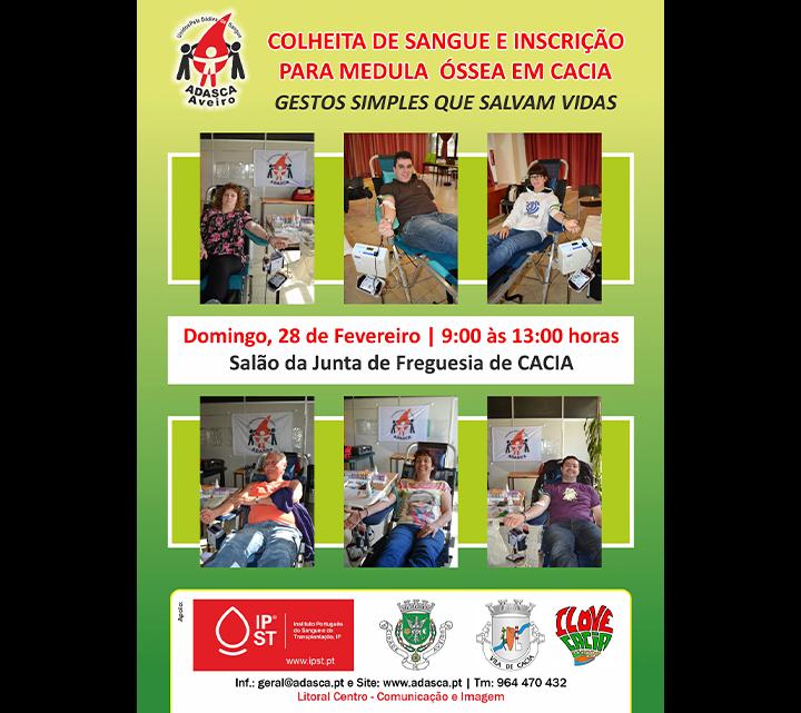 Colheita de sangue dia 28 de Fevereiro no Salão da Junta de Freguesia de Cacia (Aveiro)